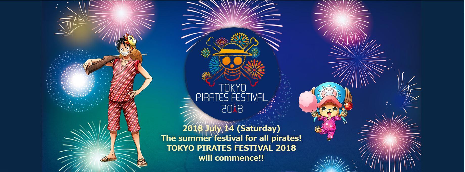 """มาฟินกับเทศกาลหน้าร้อนพร้อมเหล่าลูฟี่และเพื่อนพ้องในงาน """"TOKYO PIRATES FESTIVAL 2018"""""""